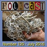 FolkCast 120 - July 2016