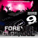 Forever Old Skool - Volume 9