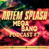 Artem Splash -Mega Bang #7