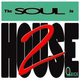 DJ G-Quick The SOUL In HOUSE 2