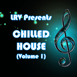 CHILLED HOUSE (Volume 1)