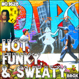 Old Time Religion #1628: Hot, Funky, & Sweaty
