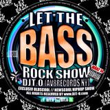 DJT.O - LET THE BASSROCK SHOW MARCH 2014