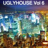UGLYHOUSE VOL 6 March 2011