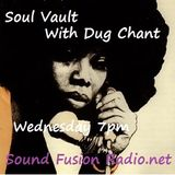 Soul Vault 19/7/17 broadcast Wednesday 7pm on Sound Fusion Radio.net with Dug Chant award nominated