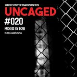 Uncaged Podcast #020 by H2B