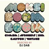 * DJ Dab * Moksi Boom Boom * March 2014 *
