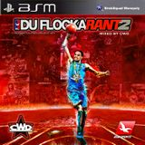 Waka Flocka - Du Flocka Rant 2 (Mixed by CWD)