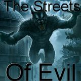 the streets of evil
