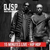 #15MinutesLive - Hip Hop // @iamDJSP