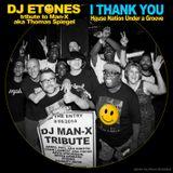 DJ E-tones - HNUG Man-X Tribute