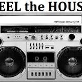 Feel the House (T.H.M.) - DJ Vintage mixtape - Octubre 2018