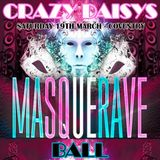 DJ Ben Fisher & DJ Kelly G @ CRAZY DAISYS MASQUERAVE BALL - Coventry - March  19th 2016