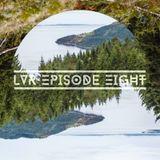Lush Vibes Radio Episode 8