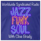 70s 80s Jazz Funk Soul Show - With Clive Brady - 30th July 2017 - Syndicated Radio Show
