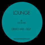Lounge - Demo Mix 002