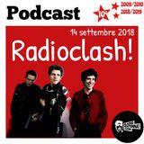 RADIOCLASH! VENERDÌ 14 SETTEMBRE 2018