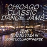 CHICAGO'S CLASSIC DANCE JAMS