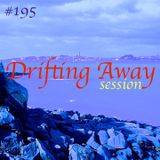 Drifting Away session