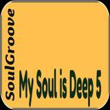 SoulGroove - My Soul is Deep 5