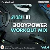 The Bodypower Workout Mix (Vol.4) - Mixed By @LearnAsYouLift