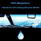 DJ. Majcher - Back To The Deep House 2019