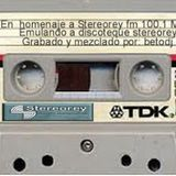 Remembering to StereoRey - betodj setmix