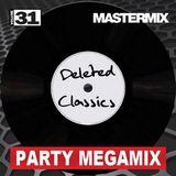Mastermix - Deleted Classics Party Megamix Vol 31 (Section Mastermix)