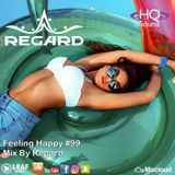 Feeling Happy #99  The Best Of Vocal Deep House Nu Disco Music Chill Out Mix 30-04-18  By Regard