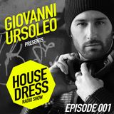 House Dress the Radio Show - Giovanni Ursoleo - Episode 01 (January 2014)