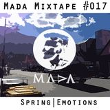 MADA Mixtape #017 (Spring Emotions)