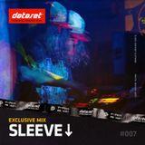 Sleeve - Exclusive Mix | #007