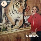 FM Shades - 3/21/18