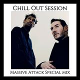 Chill Out Session 80 (Massive Attack Special Mix)