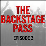 The Backstage Pass with Simon J. Newbury. Episode 2.