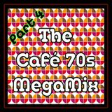 The Cafè 70s Megamix - Part 4