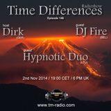 DJ Fire - Time Differences 146 (2nd November 2014) on Tm-Radio.com