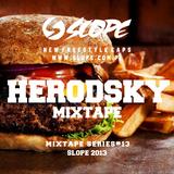 SLOPE DJ Herodsky MIXTAPE SERIES # 13