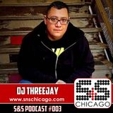 S&S Podcast 003 - DJ Threejay