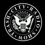 Trash City Radio Show #37