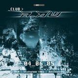 Rude Awakening @ Club r_AW (04-06-2005)