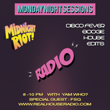 Midnight Riot Radio Feat Special Guests FSQ and Yam Who?