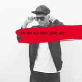 Flipsyd - Hip Hop Old Skool Mini Mixtape