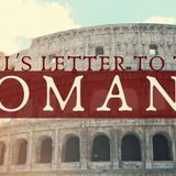 Romans Week 13 - About Face - Death to Adoption