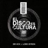 "Radio Cómeme - ""El Disco es Cultura"" 18 by Sir KcK & Lord Byron – Special guest: DJ Cusumbo"