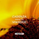Cadenza Podcast | 079 - Mwadka (Cycle)
