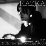 #INDEFSERIES #PODCAST 030