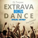 Dj Terpee - EXTRAVADANCE 005 - Special Deorro (Performed Live)