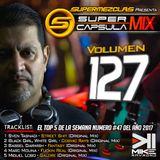 #SuperCapsulaMix - #Volumen 127 - by @DjMikeRaymond