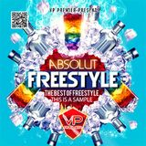 Absolut Freestyle Full CD - The Greatest Freestyle Hits